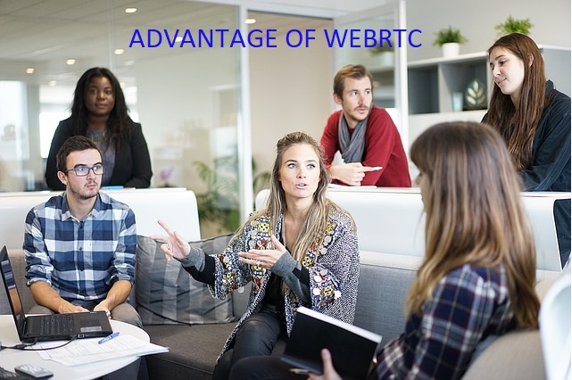advantages of WebRTC